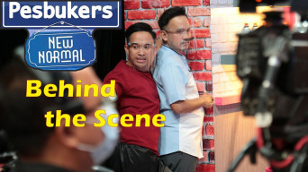 [VIDEO] Behind The Scene Pesbukers New Normal