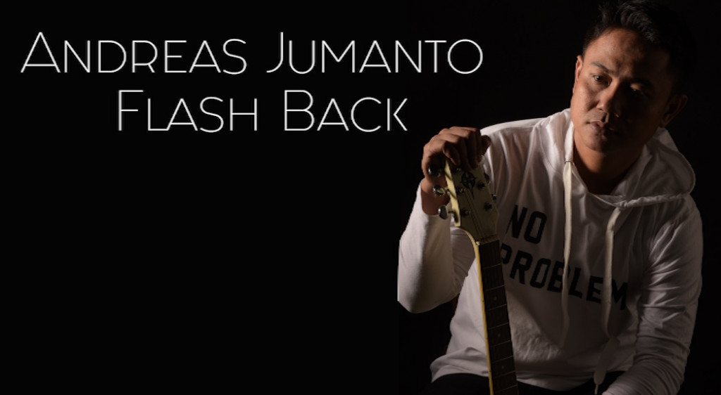 Andreas Jumanto - Flash Back