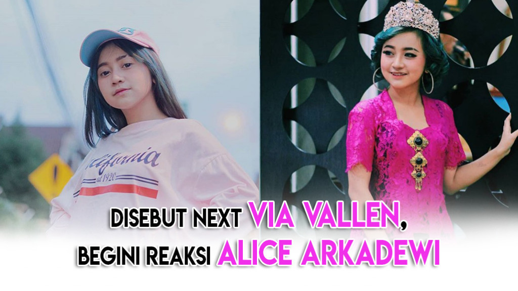Disebut Next Via Vallen, Begini Reaksi Alice Arkadewi